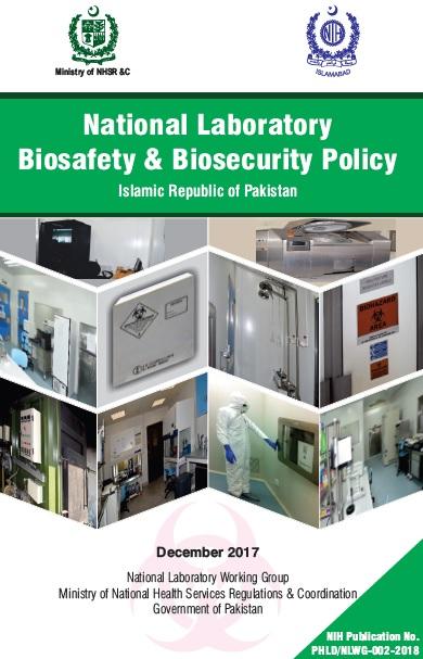 National Laboratory Biosafety  U0026 Biosecurity Policy